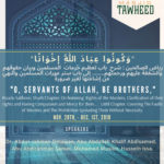 """O SERVANTS OF ALLAH, BE BROTHERS""   November 28- Dec 1st, 2019 Seminar"