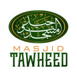 Masjid Tawheed Clarification Shaban 1, 1439 (April 17, 2018)