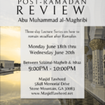 Three Day Lecture Series: Post-Ramadan Review